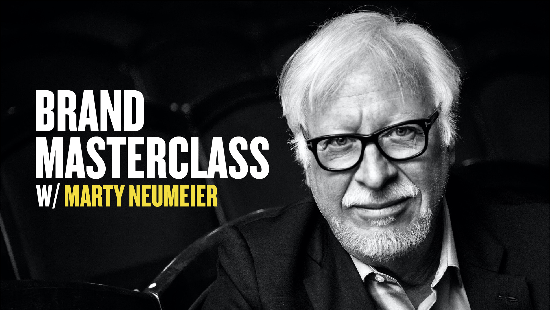 打造颠覆性品牌:Marty Neumeier 's Masterclass内部