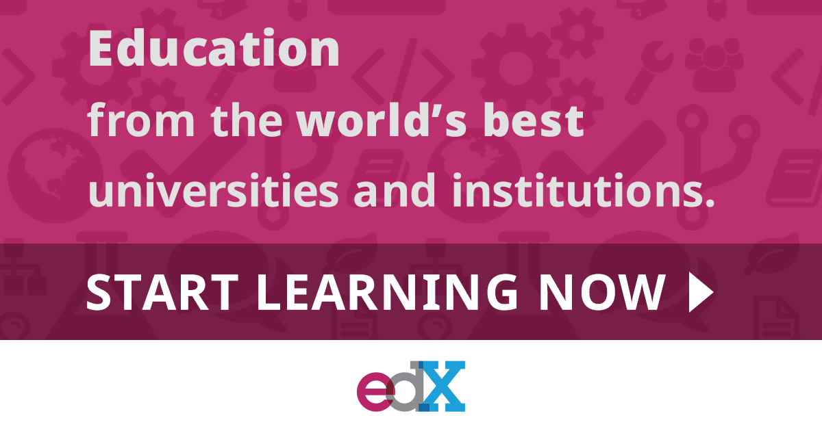 edX gives you access to over 2500 courses from the world's 140 top institutions and universities.