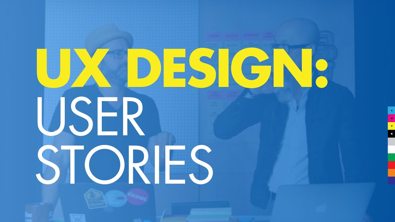 UX Design 2 - How To Design a Website: User Stories