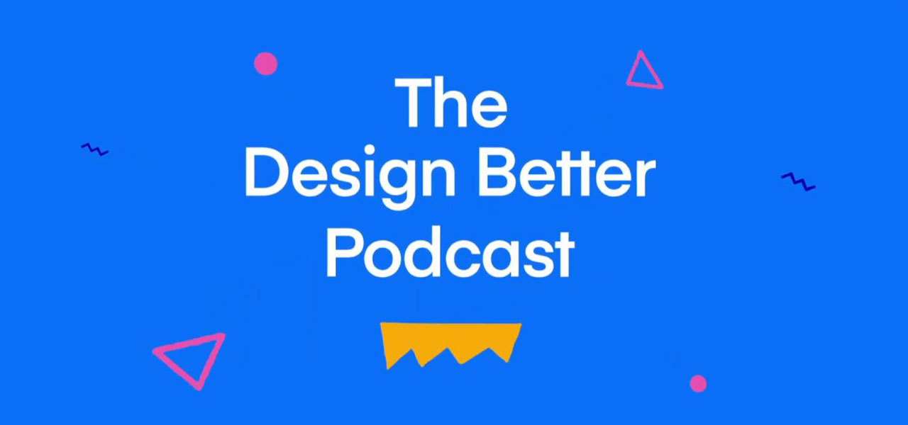 The Design Better Podcast cover image.