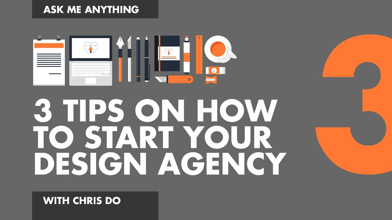 3 Tips on Starting Your Own Design Agency