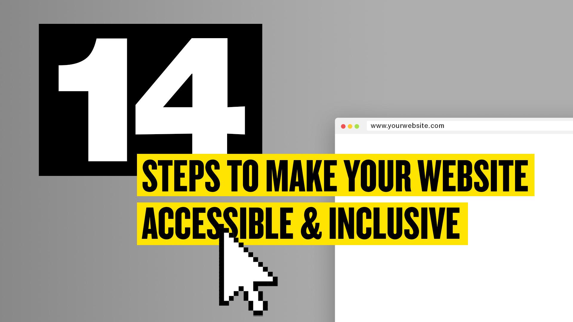 你的网站是否容易访问?迈向包容的14个步骤