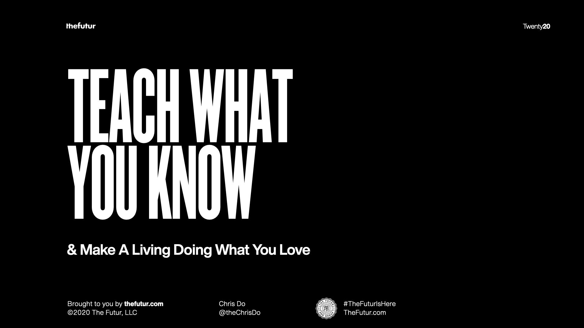 教你所知道的,做你喜欢的事来谋生
