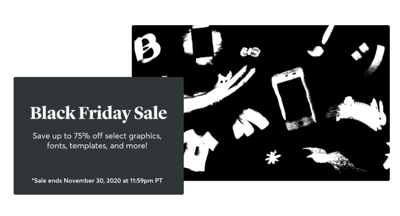 Save up to 75% off select graphics, fonts, templates, and more on Creative Market!