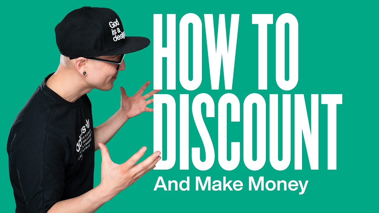 How To Discount And Make Money