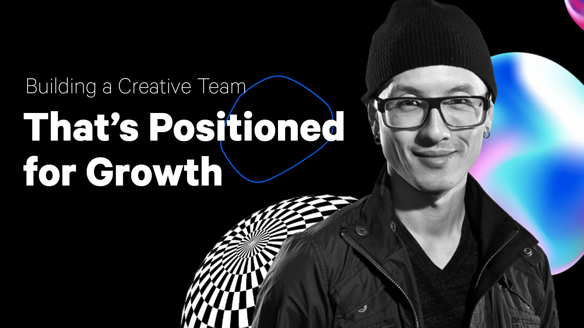 建立一个用于增长的创意团队