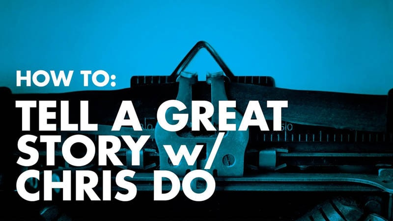 How To: Tell A Great Story—5 Storytelling Tips