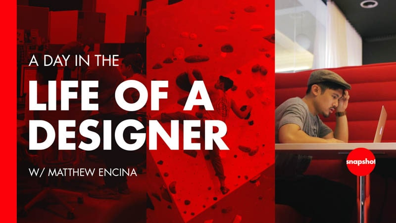 Day in The Life of a Designer with Matthew Encina