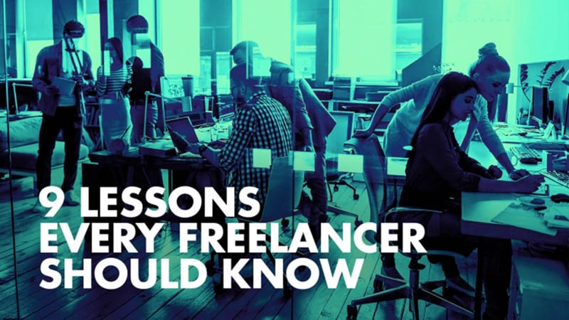 9 Lessons Every Freelancer Should Know