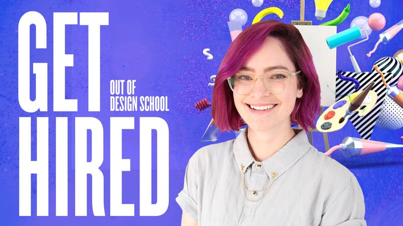 6 Tips to Help You Get Hired Out of Design School