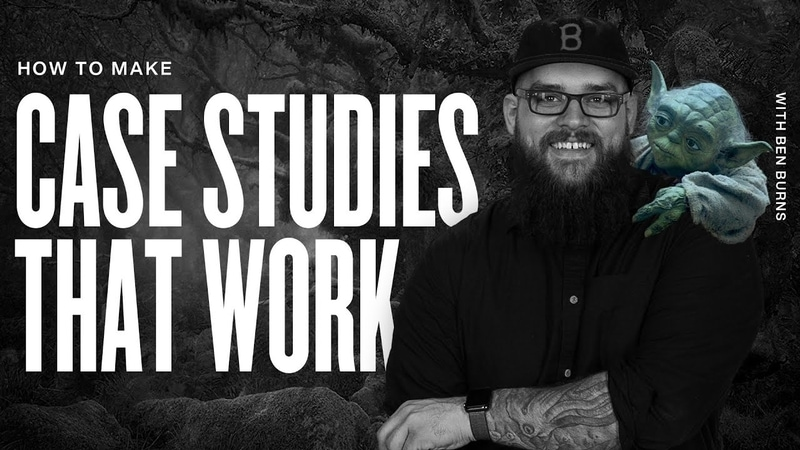 Make A Case Study That Gets Client Work