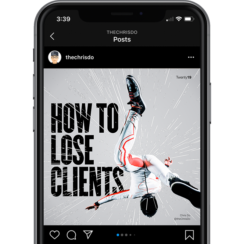 chris do - how to lose clients