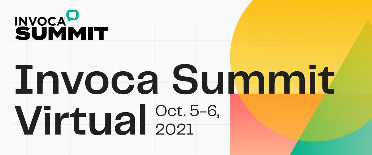 Invoca Summit Virtual | October 5-6