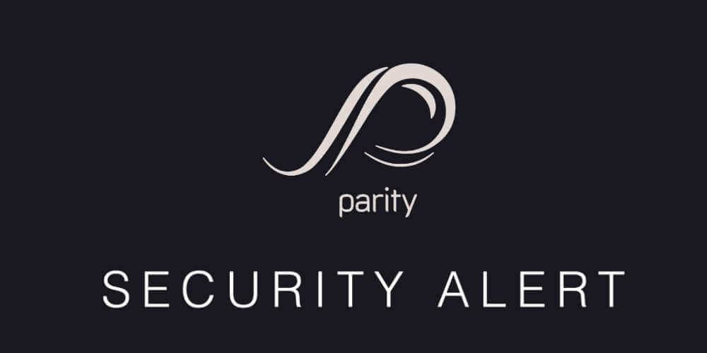 parity-security-alert