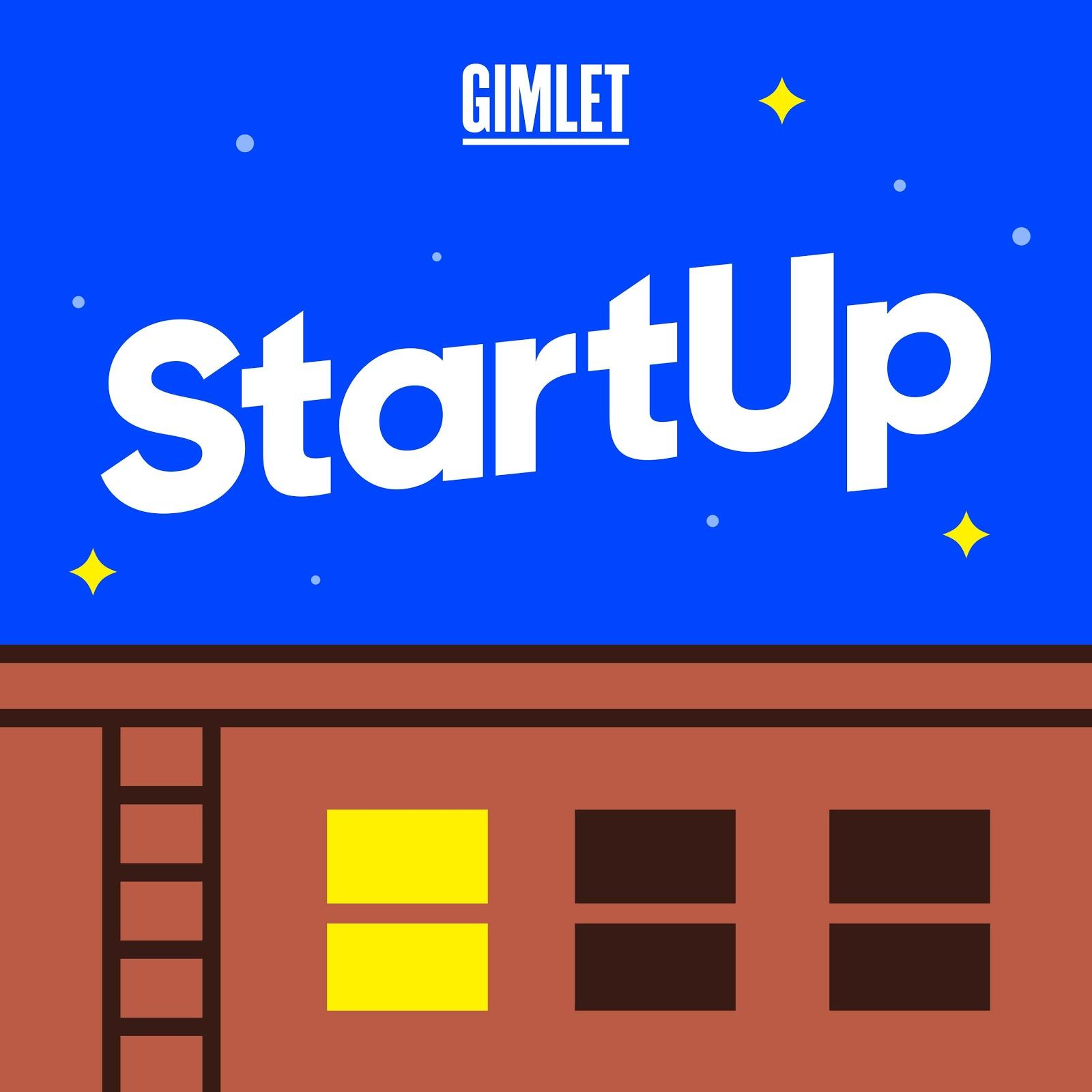 Startup a Gimlet podcast