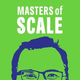 Master's of Scale podcast