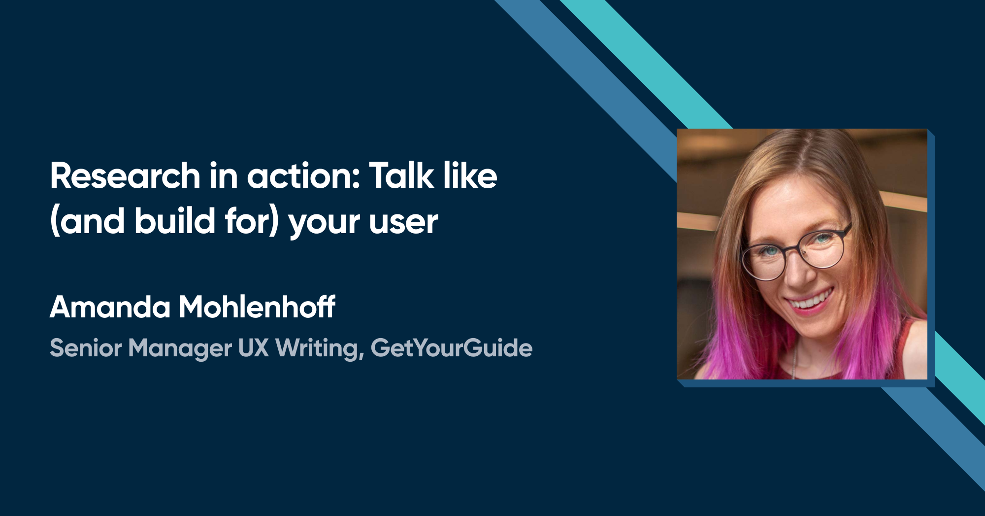 Amanda Mohlenhoff - Research in action: Talk like (and build for) your user