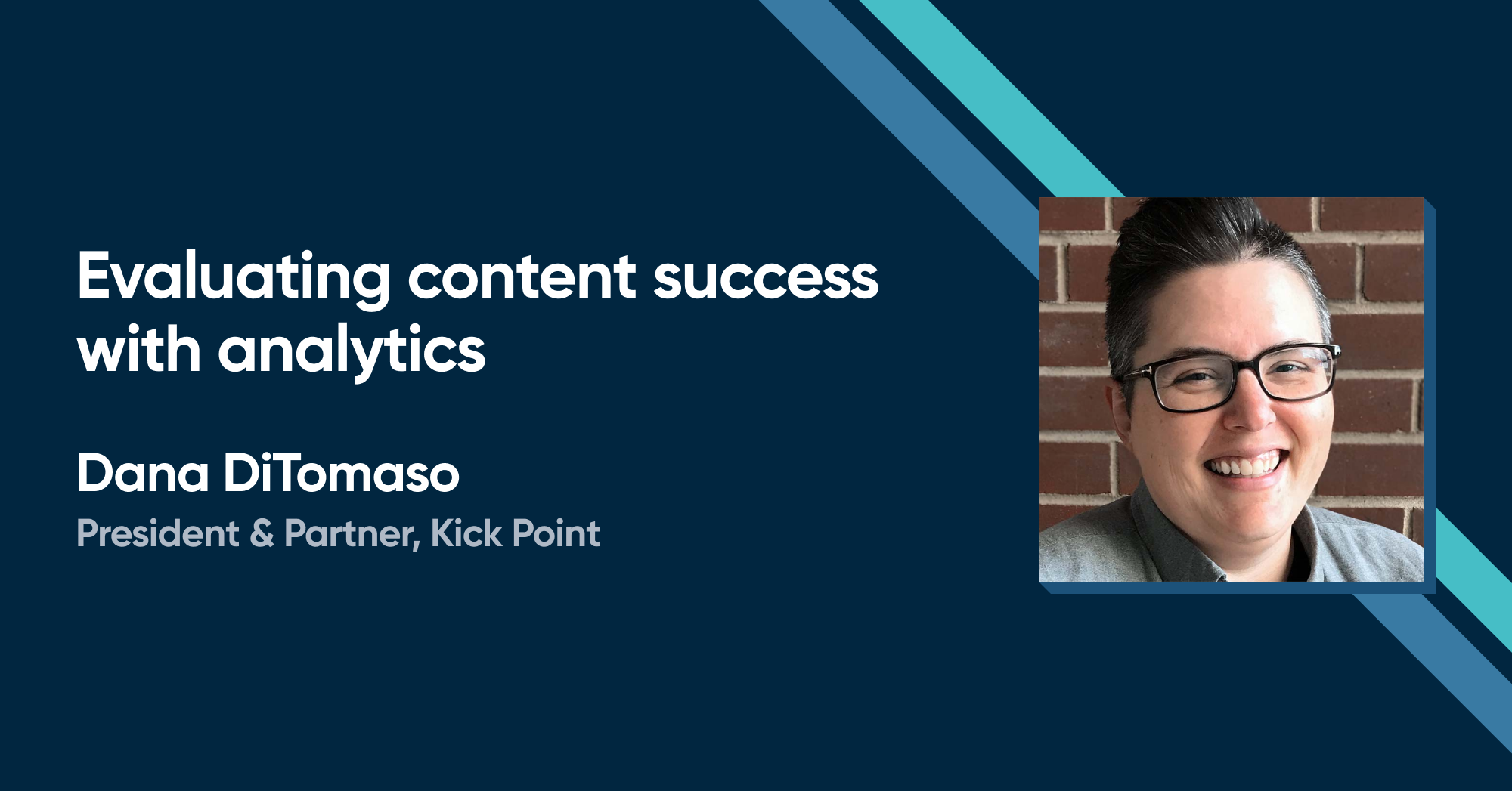 Dana DiTomaso - Evaluating content success with analytics