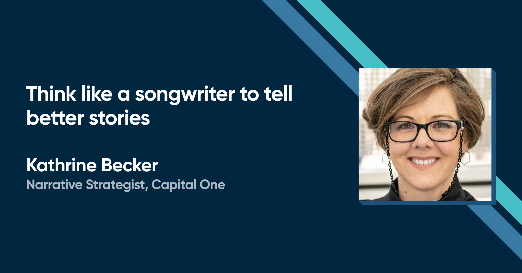 Kathrine Becker - Think like a songwriter to tell better stories