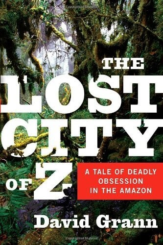 The Lost City of Z by David Gram