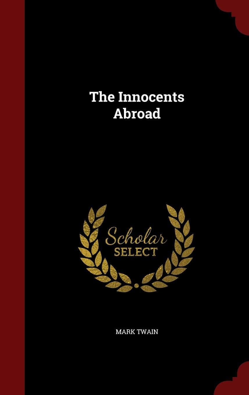 Innocents Abroad by Mark Twain