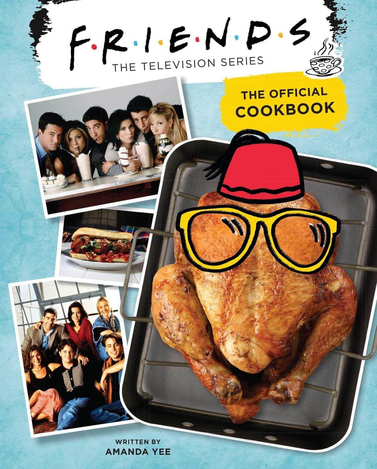 FRIENDS Television Series Cookbook