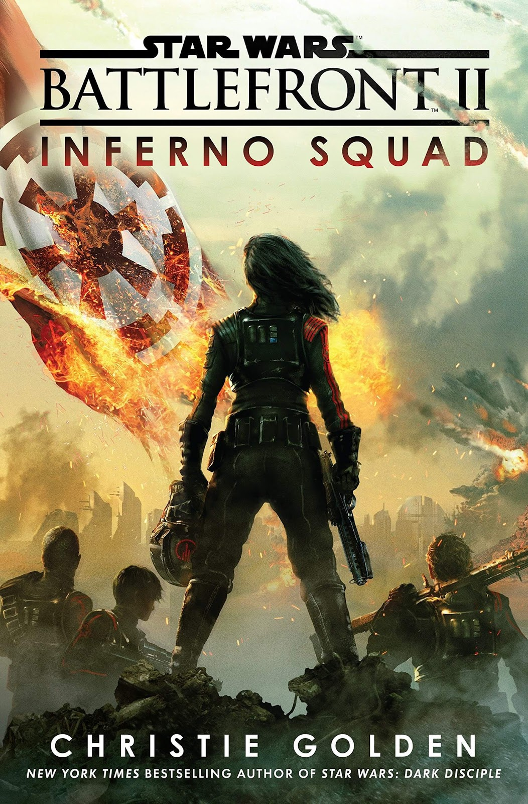 Battlefront 2: Inferno Squad by Christie Golden