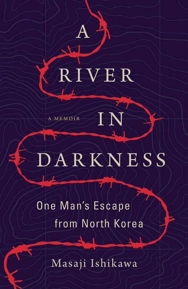 A River in Darkness: One Man's Escape from North
