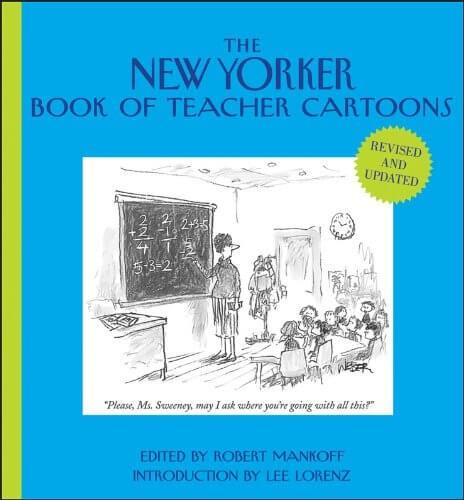 The New Yorker Book of Teacher Cartoons Hardcover Book