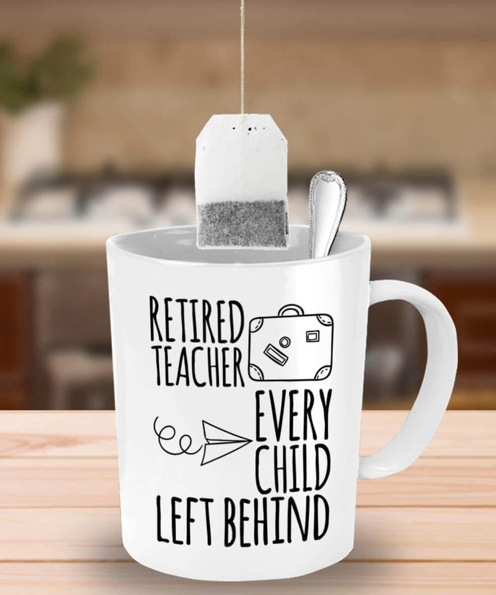 Retired Teacher Coffee Mug