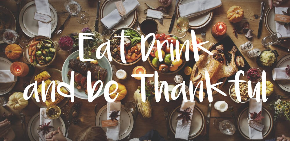 Eat, Drink and be Thankful pic