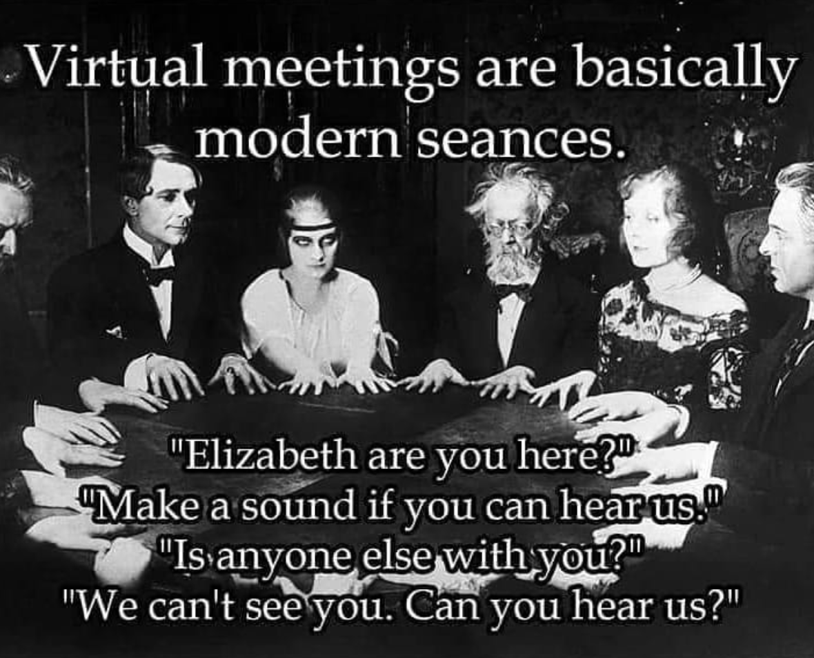 Work From Home Seance Meme