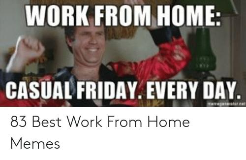 Work From Home Dress Code Meme