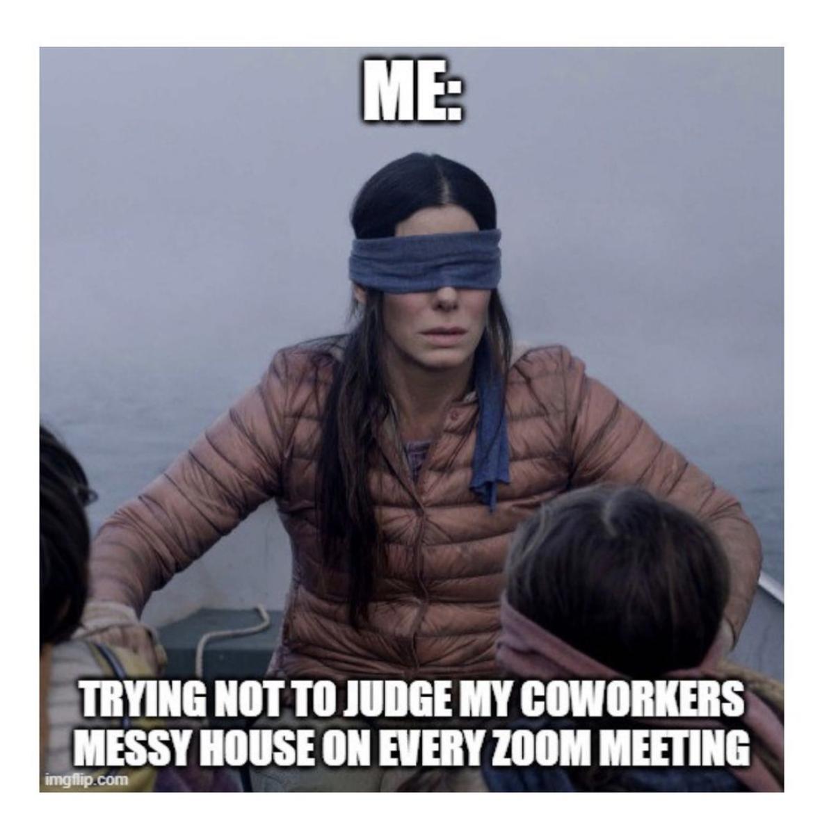 Judging coworkers' homes during zoom meetings meme