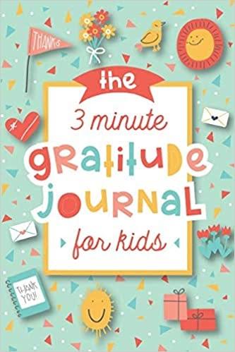 The 3-Minute Gratitude Journal