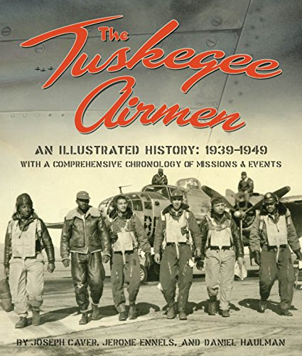 The Tuskegee Airmen: An Illustrated History