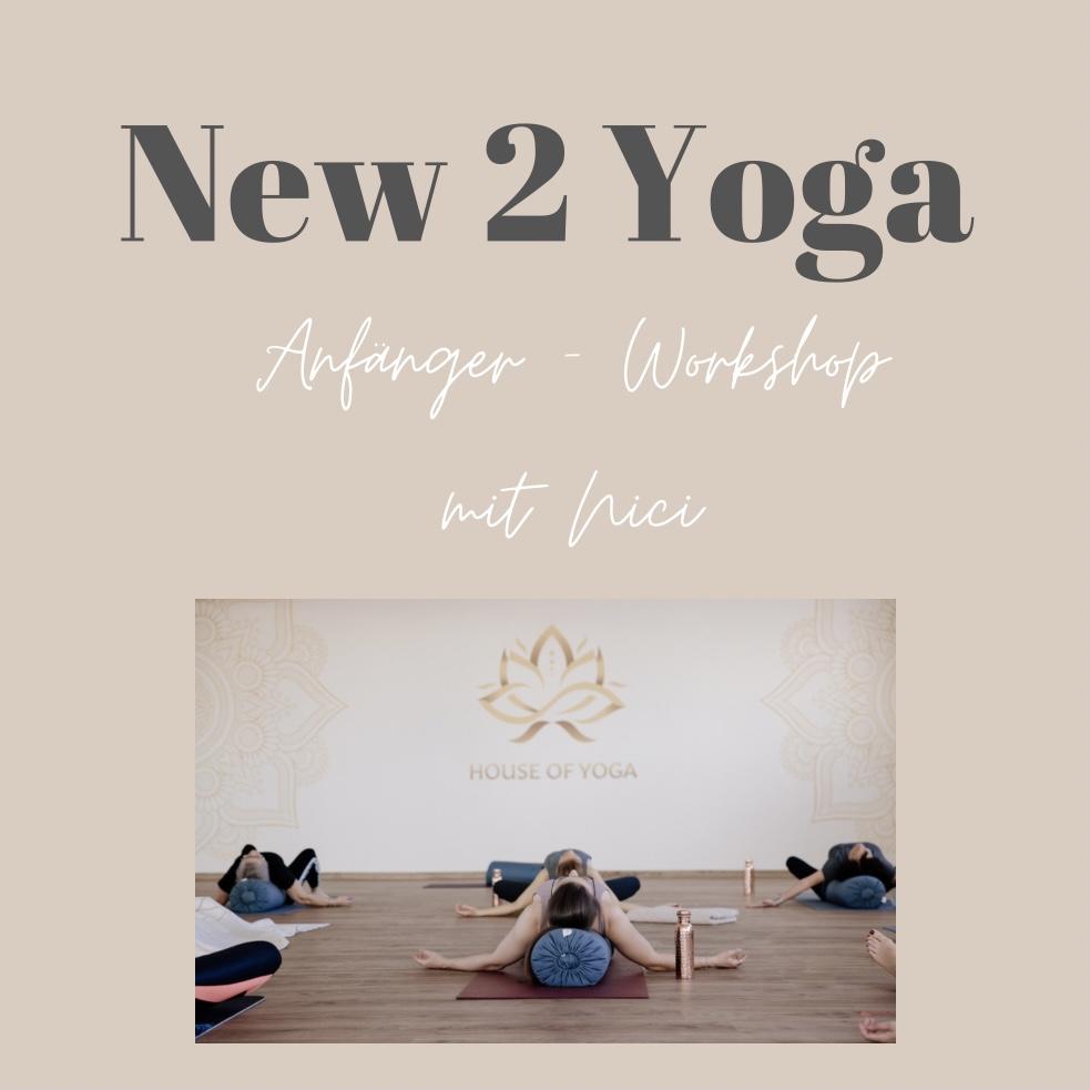 New 2 Yoga - Anfänger-Workshop mit Nici
