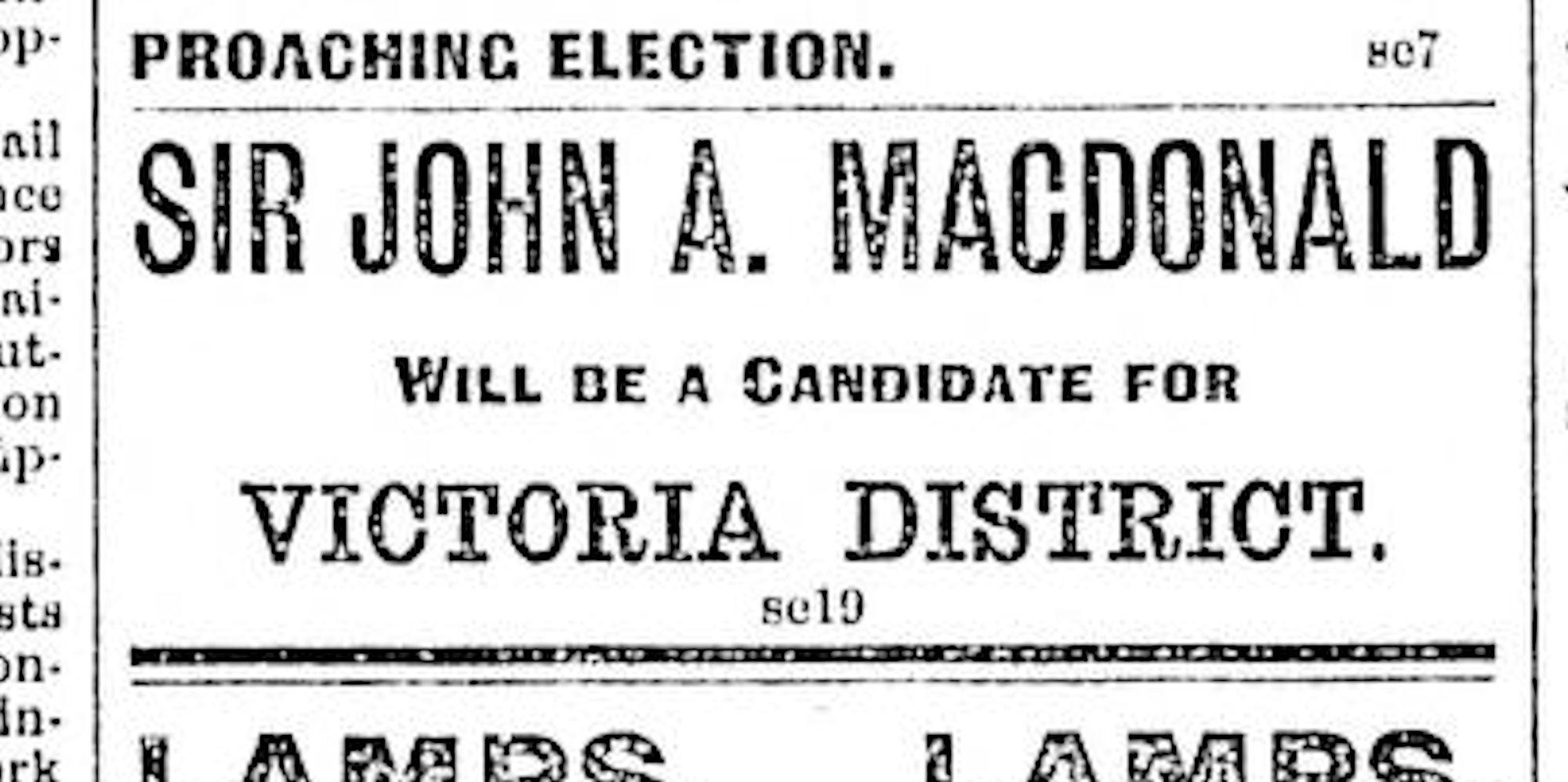 The Bizarre Tale of How John A. Macdonald Got Elected Victoria MP