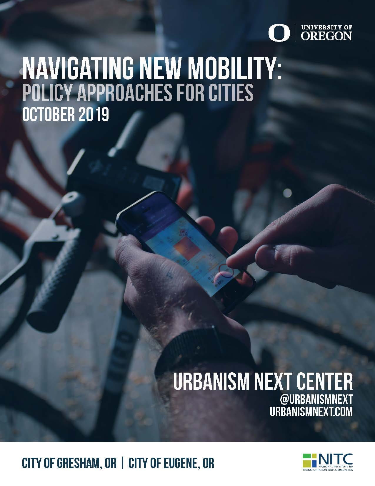 Oct 2019 Urbanism Next report cover - Navigating New Mobility: Policy Approaches for Cities