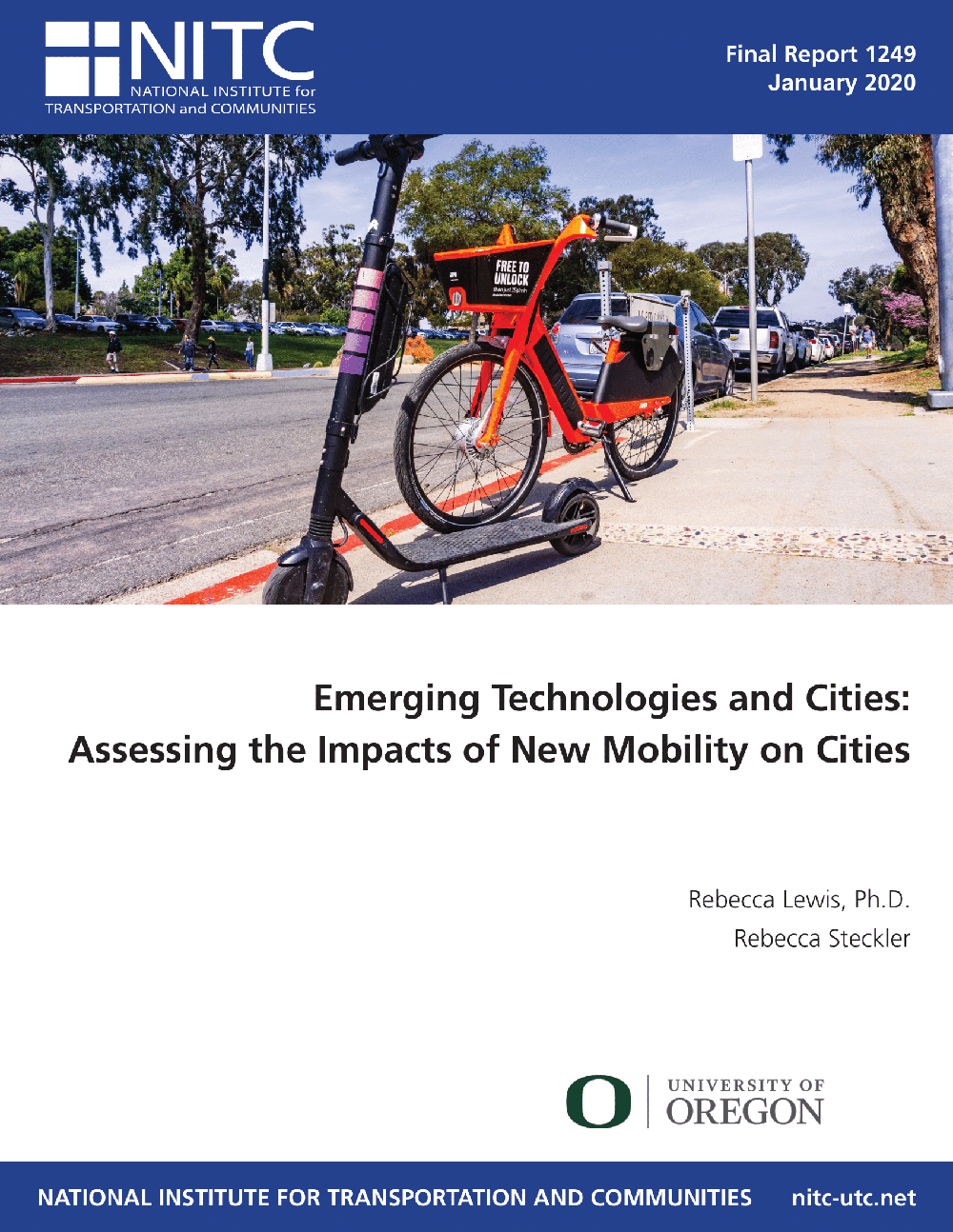 Emerging Technologies and Cities: Assessing the Impacts of New Mobility on Cities