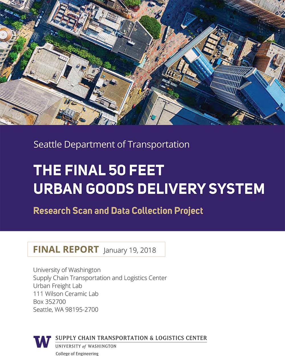 The Final 50 Feet: Urban Goods Delivery System
