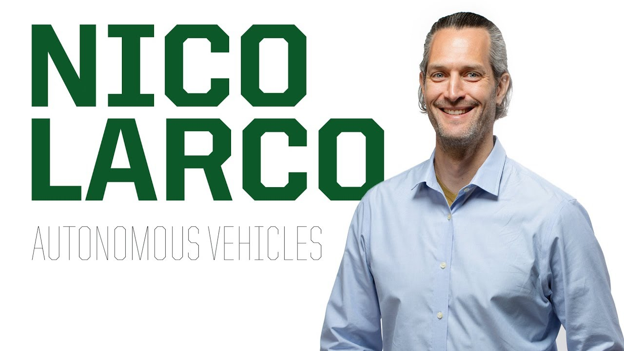 Autonomous Vehicles | Nico Larco | WINGS