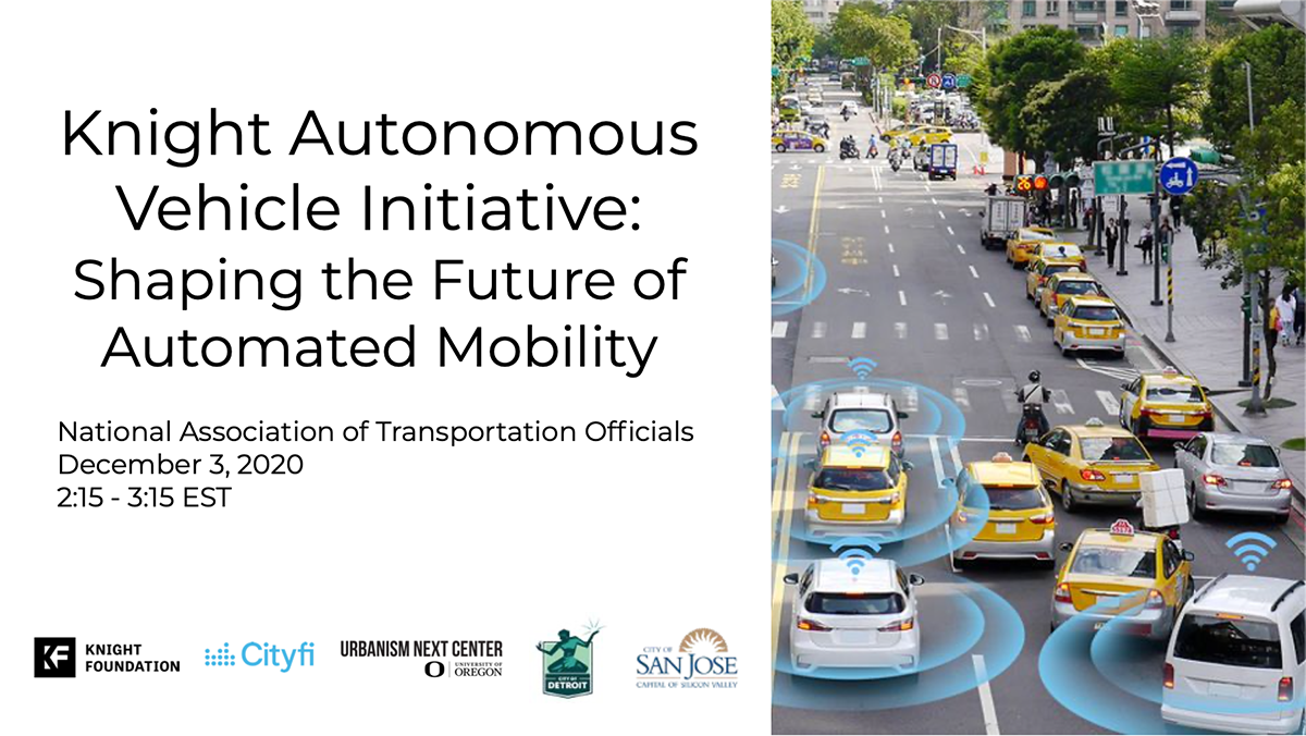 NACTO 2020 Knight Autonomous Vehicle Initiative: Shaping the Future of Automated Mobility