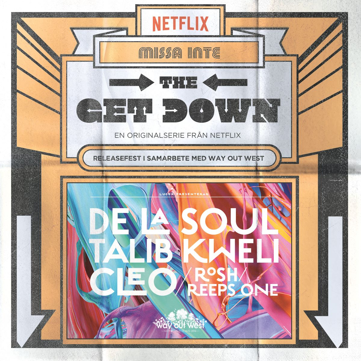 De La Soul / The Get Down at Way Out West