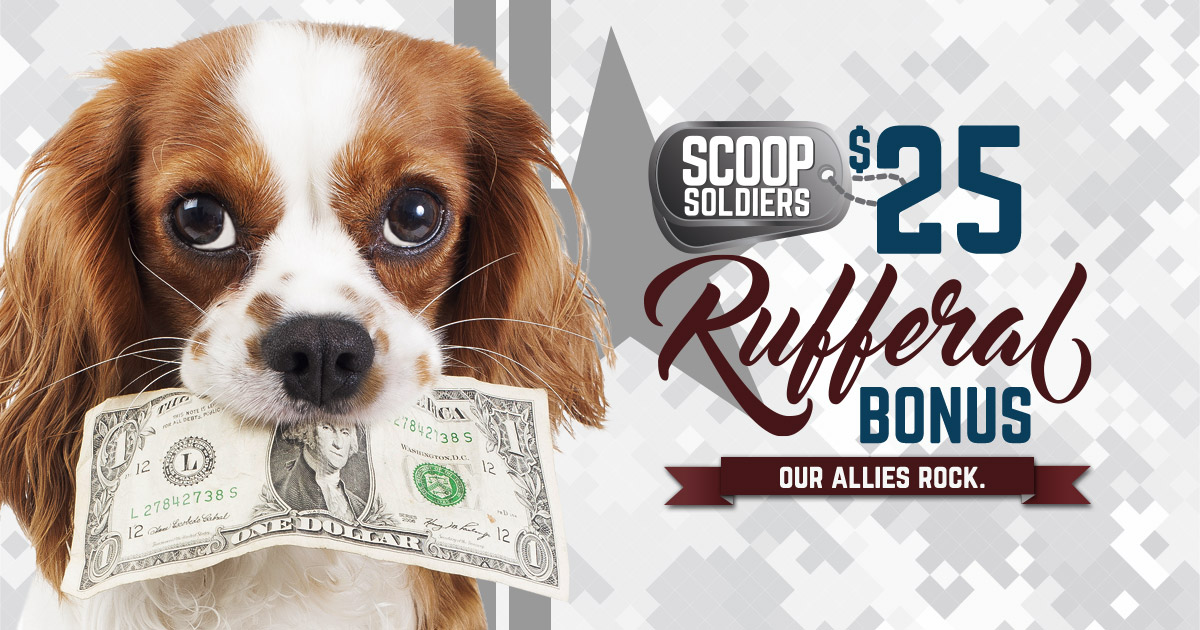 Refer A Friend To Scoop Soldiers