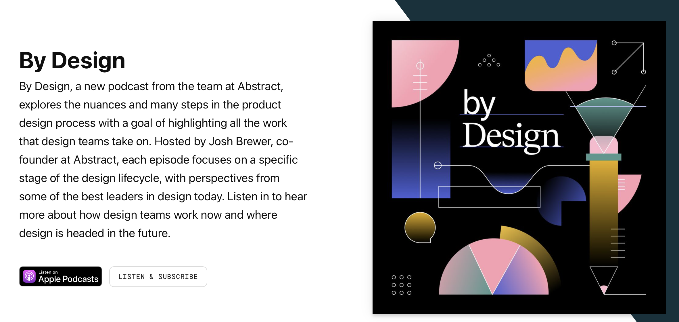 By Design Podcast brought to you by Abstract