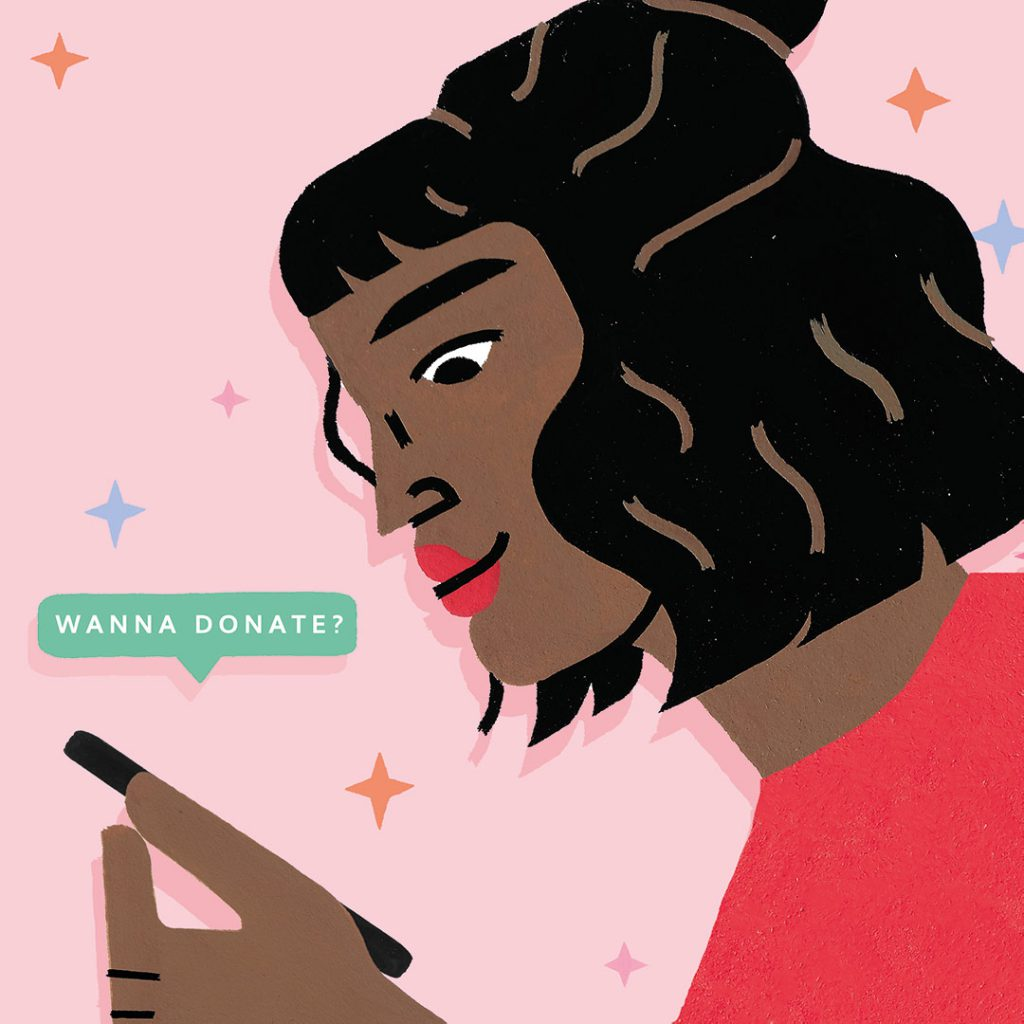 "Dark-skinned cartoon female holding cellphone. The phone is saying, ""wanna donate?"" Art by Sophie Cunningham"