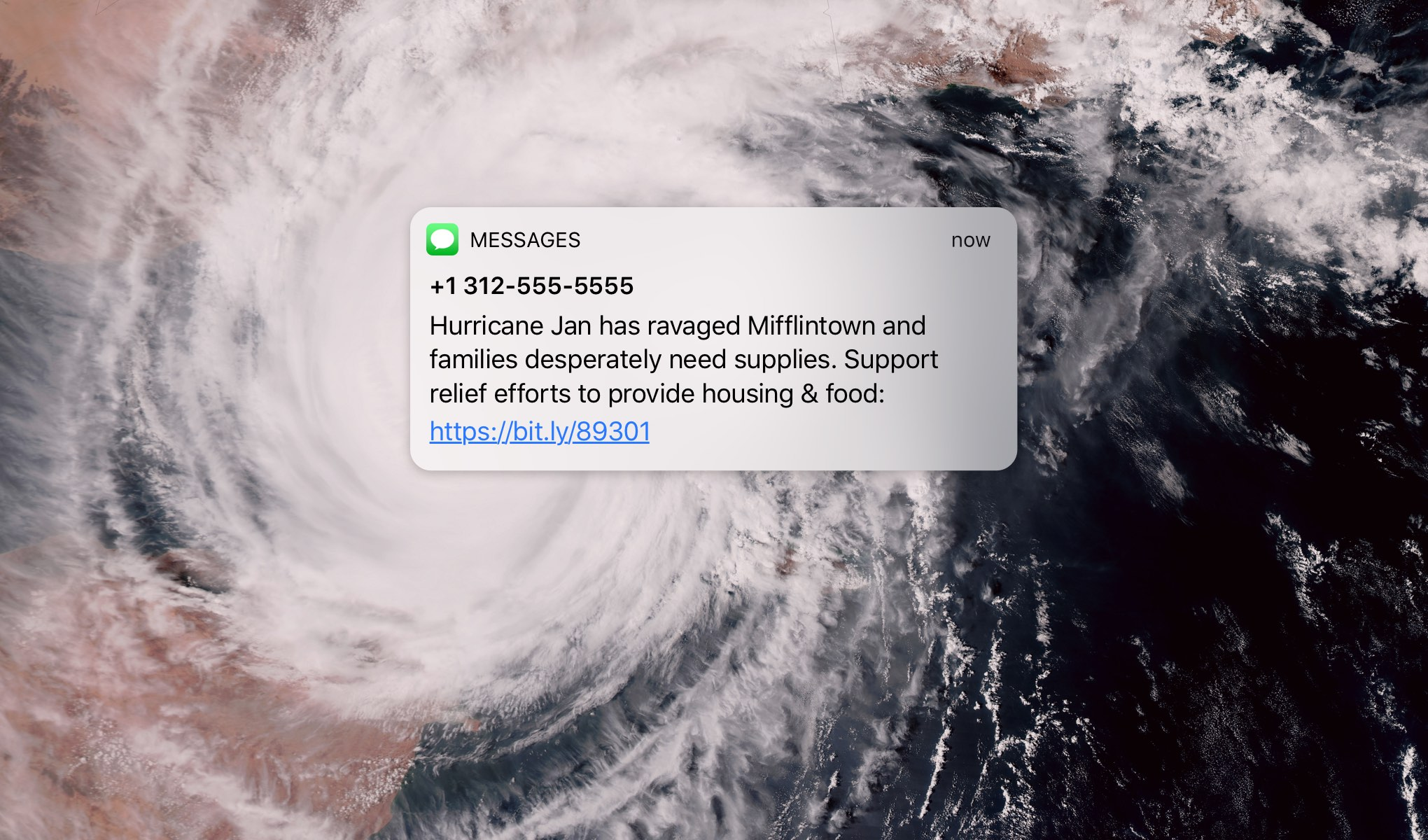 "A text laid on top of an overhead view of a hurricane. The text says ""Hurricane Jan has ravaged Mifflintown and families desperately need supplies. Support relief efforts to provide supplies and food."""