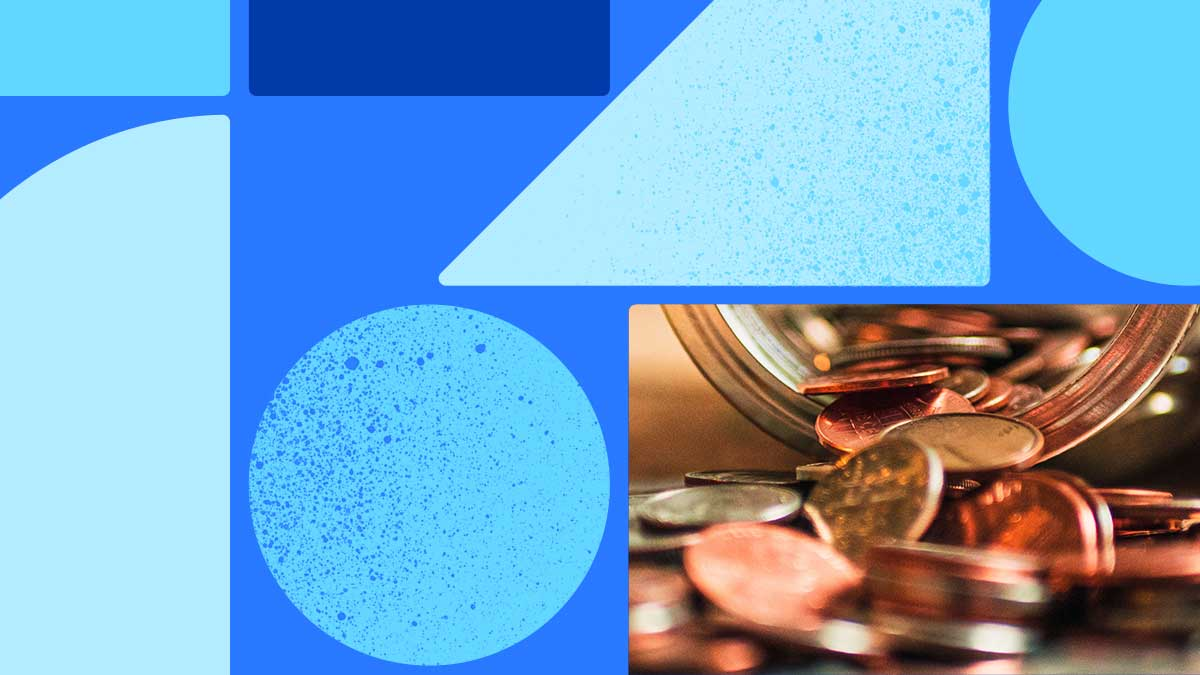 Photo of coins being poured out of a jar, with the mouth of the jar facing the viewer. It looks like it's mostly pennies or some other copper coins. This photo is in a rectangle set on blue background with blue shapes around it.