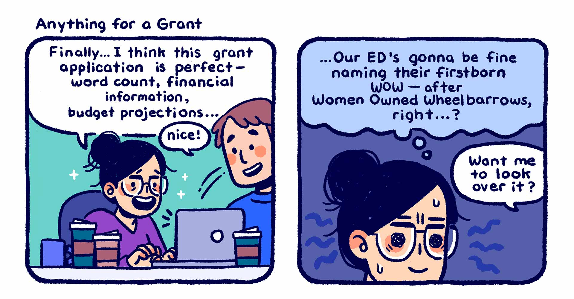 "Illustrated comic titled ""Anything for a Grant"", showing a woman stressed out over a grant application that has some outrageous requests."